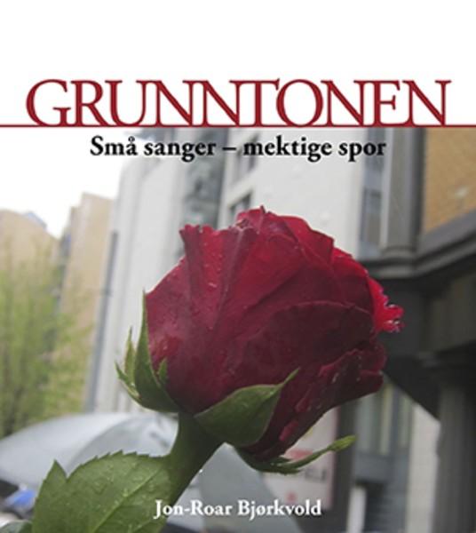 Grunntonen av Jon-Roar Bjørkvold